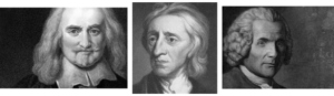 Thomas Hobbes, John Locke, and Jean Jacque Rousseau
